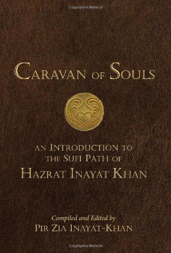 Caravan of Souls: Inayat-Khan, Pir Zia
