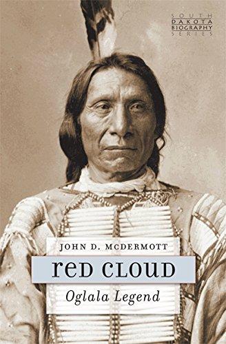 9781941813027: Red Cloud: Oglala Legend (South Dakota Biography)
