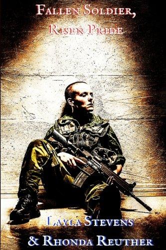 Fallen Soldier, Risen Pride (Paperback): Layla Stevens, Rhonda
