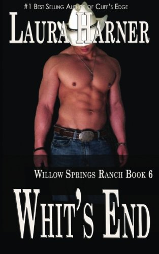 9781941841150: Whit's End (Willow Springs Ranch) (Volume 6)