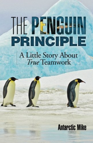9781941870341: The Penguin Principle: A Little Story about True Teamwork