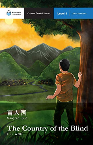 9781941875032: The Country of the Blind: Mandarin Companion Graded Readers Level 1