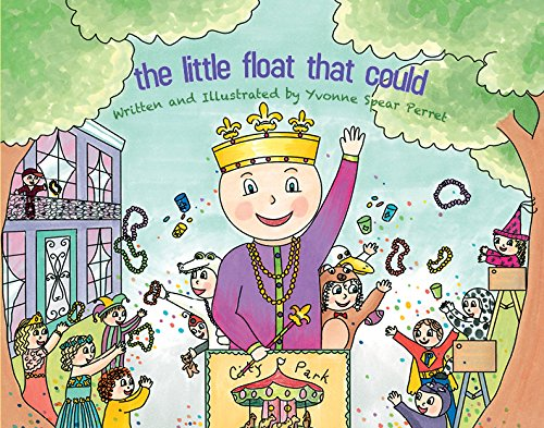 9781941879016: The LIttle Float That Could