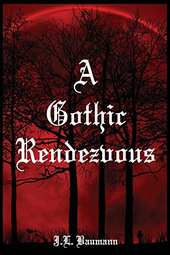9781941880371: A Gothic Rendezvous