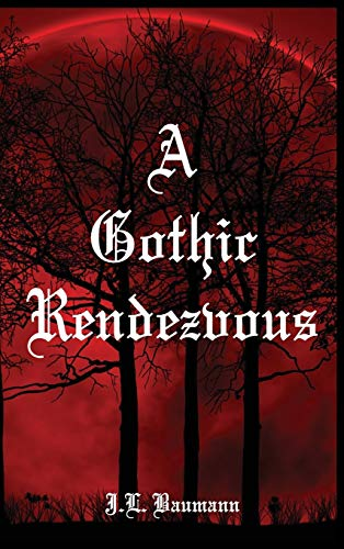 9781941880388: A Gothic Rendezvous