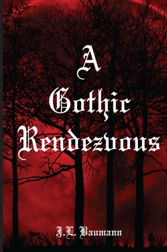 9781941880395: A Gothic Rendezvous