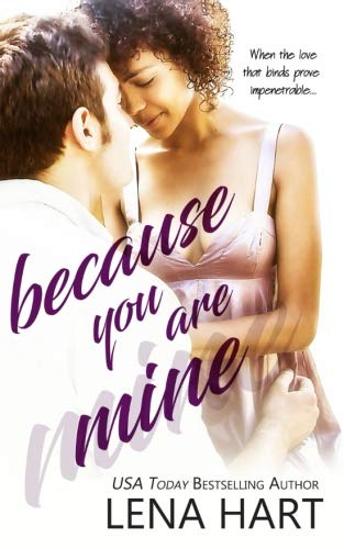 9781941885215: Because You Are Mine (To Be Loved) (Volume 2)