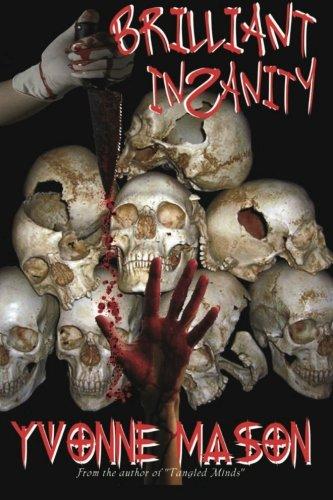 9781941912188: Brilliant Insanity