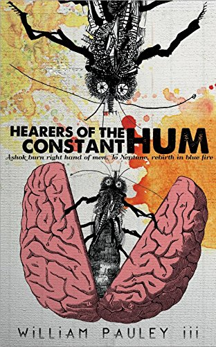 Hearers of the Constant Hum: Pauley III, William