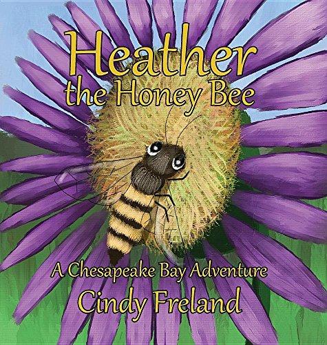 9781941927939: Heather the Honey Bee: A Chesapeake Bay Adventure