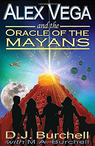 Alex Vega and the Oracle of the Mayans (Volume 1)