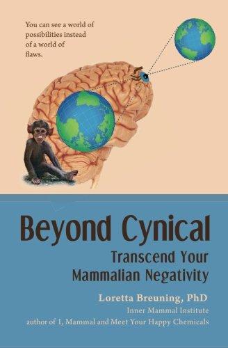 9781941959022: Beyond Cynical: Transcend Your Mammalian Negativity