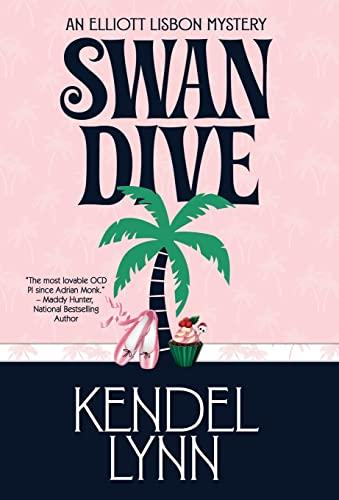 9781941962541: SWAN DIVE (An Elliott Lisbon Mystery)