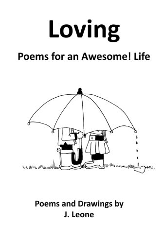 9781941969199: Loving: Poems for an Awesome! Life (Poems For an Awesome! Life: Living, Laughing, Loving) (Volume 3)