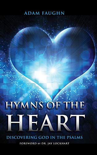9781941972694: Hymns of the Heart: Discovering God in the Psalms