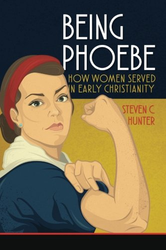 9781941972892: Being Phoebe: How Women Served in Early Christianity (Start2Finish Bible Studies)