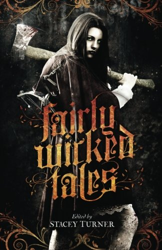 9781941987452: Fairly Wicked Tales