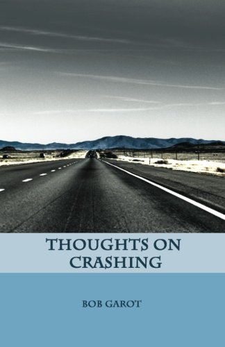 9781941997000: Thoughts on Crashing