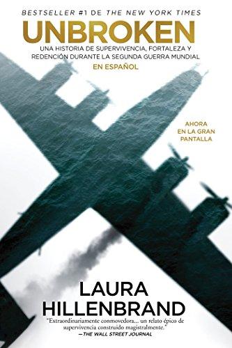 Unbroken (en espa?ol) MTI (Spanish Edition): Hillenbrand, Laura