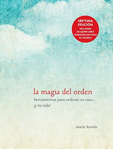 La magia del orden / The Life-Changing Magic of Tidying Up (Spanish Edition): Kondo, Marie