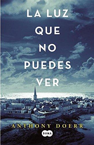 9781941999448: La luz que no puedes ver (Spanish Edition)