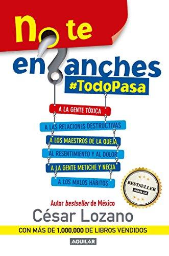 9781941999516: No te enganches: #Todopasa (Spanish Edition)