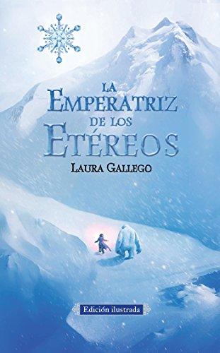 La Emperatriz de los Etéreos (Edicion ilustrada): Gallego, Laura