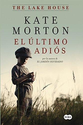 9781941999622: El último adiós / The Lake House (Spanish Edition)