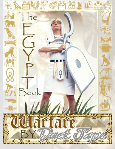 9781942006008: The Egypt Book: Warfare by Duct Tape