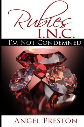 9781942013426: Rubies I.N.C.: I'm Not Condemned