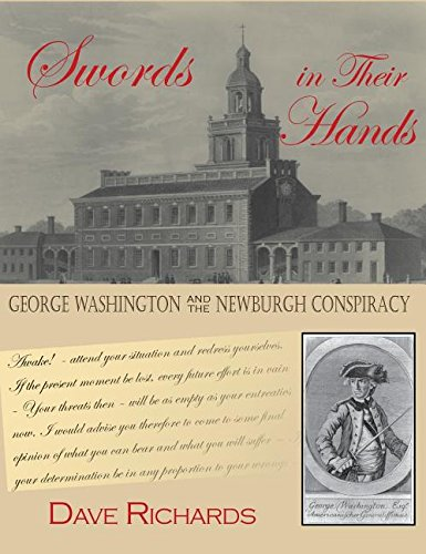 9781942016120: Swords in Their Hands: George Washington and the Newburgh Conspiracy