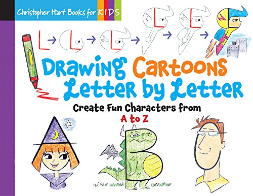 9781942021537: Drawing Cartoons Letter by Letter: Create Fun Characters from A to Z (Drawing Shape by Shape series)