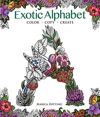 9781942021728: Exotic Alphabet: Color, Copy, Create