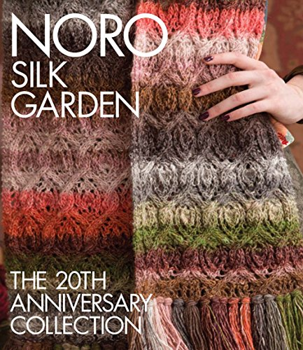 9781942021902: Noro Silk Garden: The 20th Anniversary Collection (Knit Noro Collection)