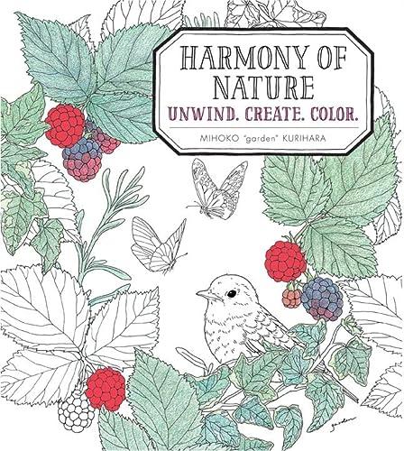 Harmony of Nature: Unwind. Create. Color.: Mihoko Kurihara