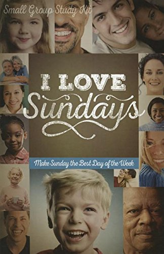 9781942027218: I Love Sundays Study Guide with DVD: Make Sunday the Best Day of the Week