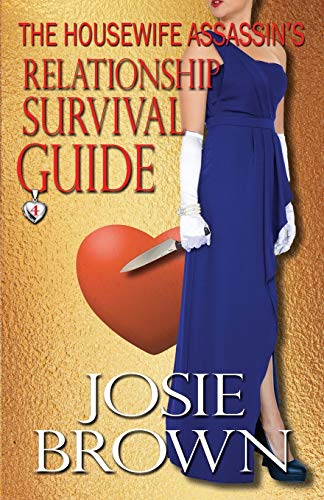 9781942052135: The Housewife Assassin's Relationship Survival Guide (The Housewife Assassin Series) (Volume 4)