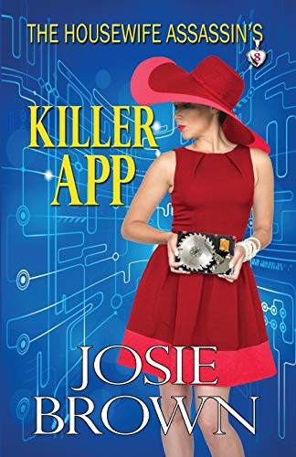 9781942052180: The Housewife Assassin's Killer App (The Housewife Assassin Series) (Volume 8)