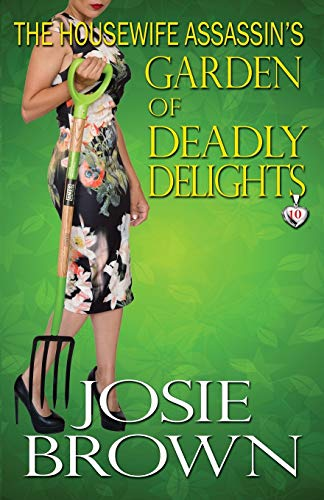 9781942052203: The Housewife Assassin's Garden of Deadly Delights (The Housewife Assassin Series) (Volume 10)