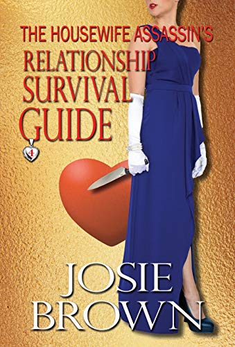 9781942052272: The Housewife Assassin's Relationship Survival Guide: Book 4 – The Housewife Assassin Series