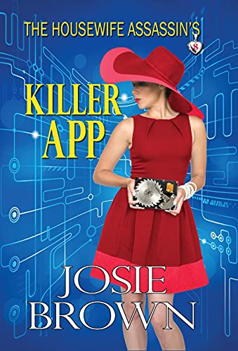 9781942052326: The Housewife Assassin's Killer App: Book 8 – The Housewife Assassin Series