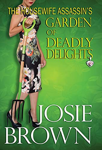 9781942052340: The Housewife Assassin's Garden of Deadly Delights (The Housewife Assassin Series)