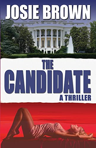 9781942052524: The Candidate (The Candidate Series)
