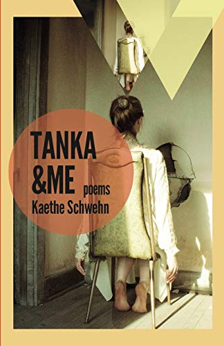 9781942083108: Tanka & Me: Poems (Mineral Point Poetry Series) (Volume 1)