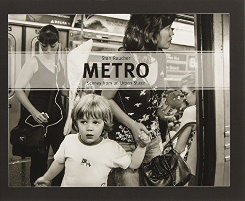 Metro: Scenes from an Urban Stage (Hardcover)