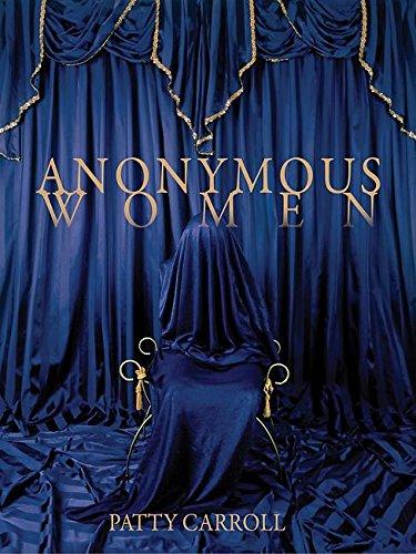 9781942084198: Anonymous Women