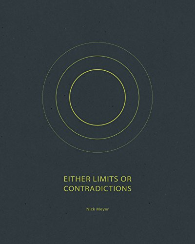 9781942084341: Either Limits or Contradictions