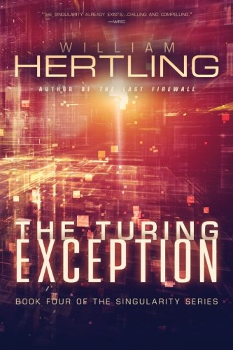 9781942097013: The Turing Exception: Volume 4 (Singularity)