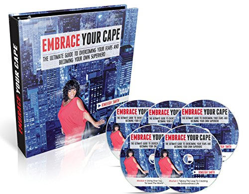9781942104605: Embrace Your Cape: The Ultimate Guide to Overcoming Your Fears and Becoming Your Own Superhero
