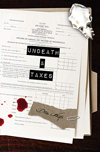 Undeath & Taxes: Drew Hayes